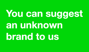 You can suggest an unknown brand to us